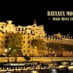 【巴黎】《BATEAUX-MOUCHES》夜遊塞納河